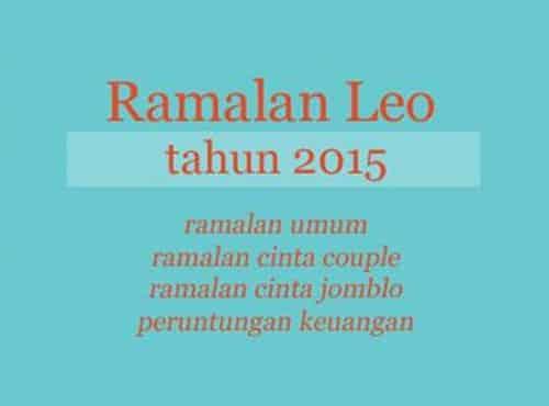 Ramalan dan Horoskop Zodiak Leo 2015