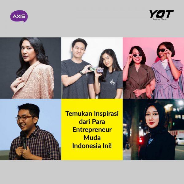Temukan Inspirasi dari Para Entrepreneur Muda Indonesia Ini!