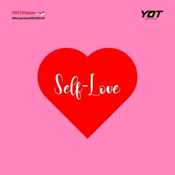 Memahami Arti Self-Love Biar Kamu Mampu Bersyukur