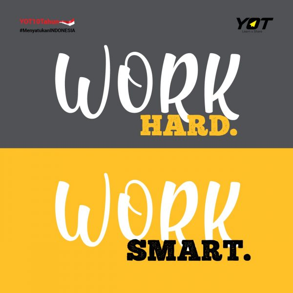 Tim Mana: Work Hard atau Work Smart?