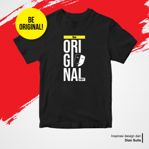 Kaos Be Original - YOT Store