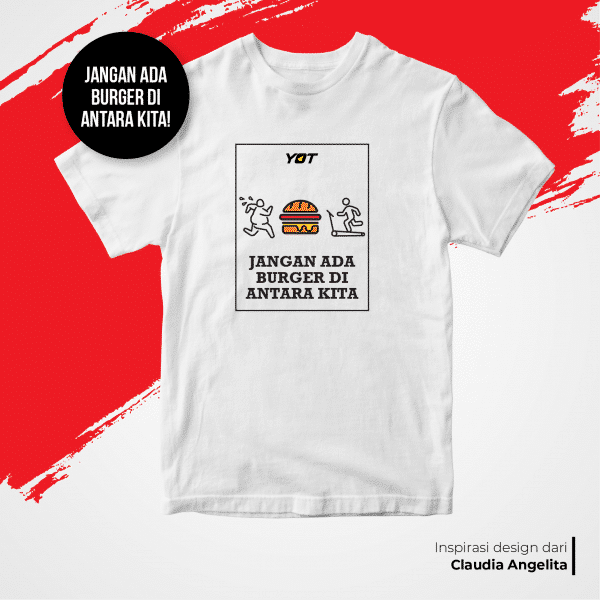 Jangan ada Burger di Antara Kita