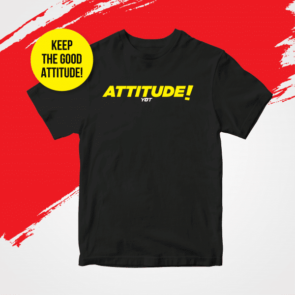 Keep the Good Attitude!