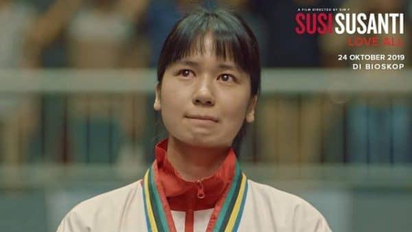 Rekomendasi Film yang Wajib Kamu Tonton di Bioskop Minggu Ini! - Susi Susanti – Love All