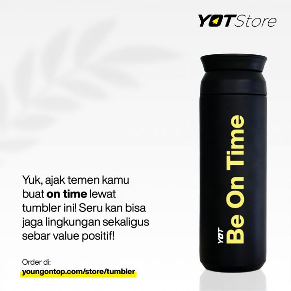 New Tumbler Young On Top YOT Store Be On Time