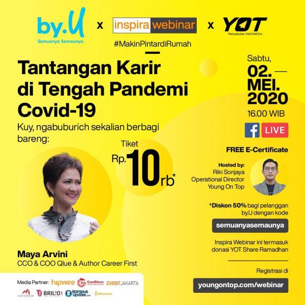 Inspira Webinar with Maya Arvini: Tantangan Karir di tengah Pandemi Covid-19 young on top